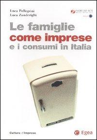 Le famiglie come imprese e i consumi in Italia