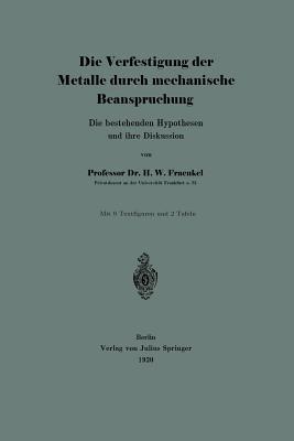 Die Verfestigung Der Metalle Durch Mechanische Beanspruchung