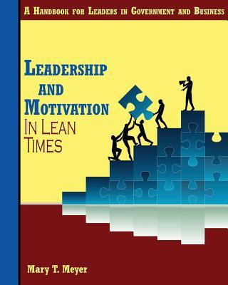 Leadership and Motivation in Lean Times