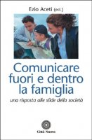 Comunicare fuori e dentro la famiglia