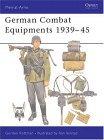 German Combat Equipment 1939-45