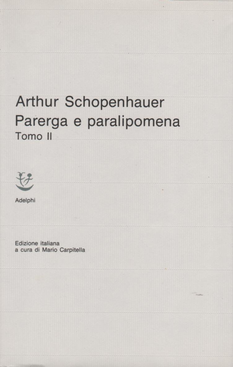 Parerga e paralipomena - Tomo II