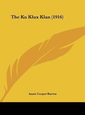 The Ku Klux Klan (1916)