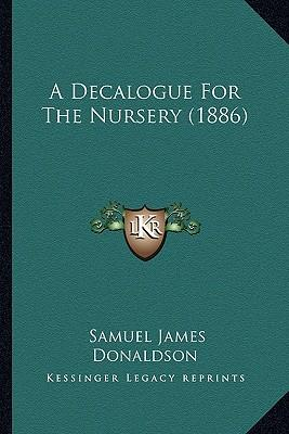A Decalogue for the Nursery (1886)