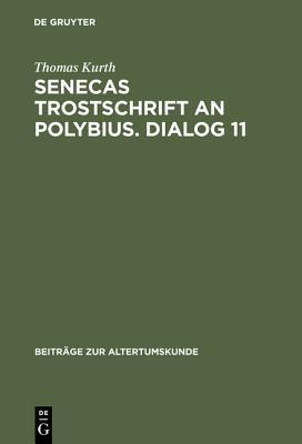 Senecas Trostschrift an Polybius - Dialog 11