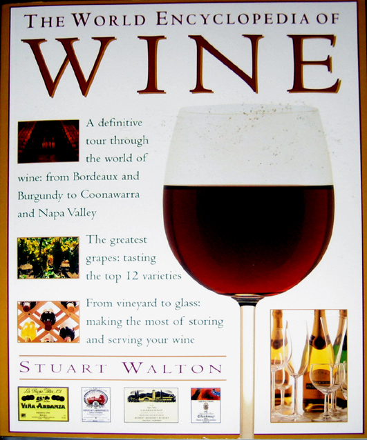 The Complete Guide to Wine Illustrated Encyclopedia