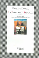 La Presidencia Imperial/The Imperial Presidency