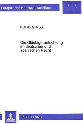 Die Gläubigeranfechtung im deutschen und spanischen Recht