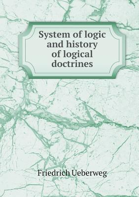 System of Logic and History of Logical Doctrines