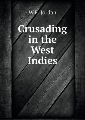 Crusading in the West Indies