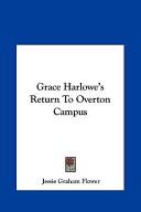 Grace Harlowe's Retu...
