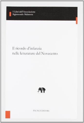 Il ricordo d'infanzia nelle letterature del Novecento
