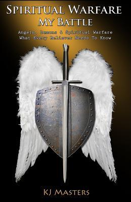 Spiritual Warfare, My Battle