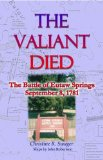 The Valiant Died