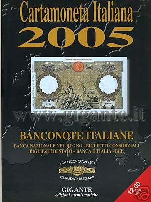 Cartamoneta italiana 2005. Banconote italiane