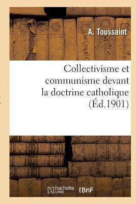 Collectivisme et Communisme Devant la Doctrine Catholique