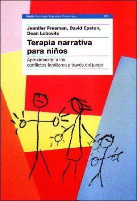 Terapia Narrativa Para Ninos/ Playful Approaches to Serious Problems