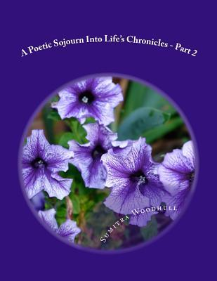 A Poetic Sojourn into Life's Chronicles