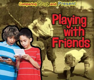 Playing with Friends