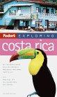 Fodor's Exploring Costa Rica, 2nd Edition
