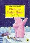 Pink for Polar Bear
