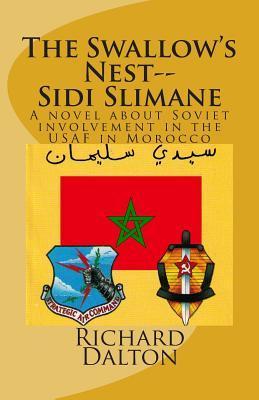 The Swallow's Nest--sidi Slimane