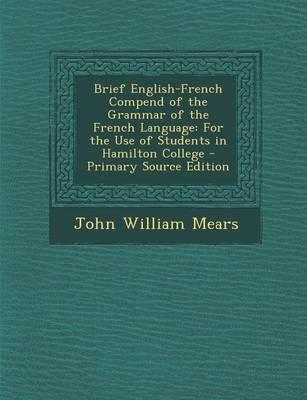 Brief English-French Compend of the Grammar of the French Language