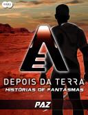 Depois da Terra: Histórias de Fantasmas - Paz