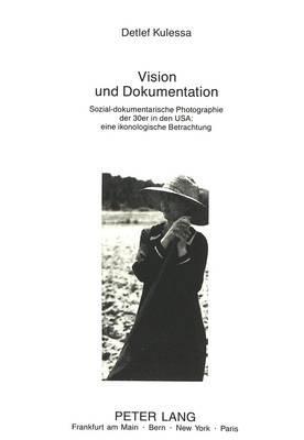 Vision und Dokumentation