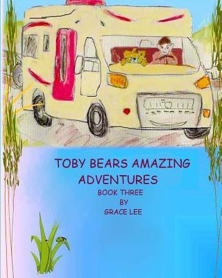 Toby Bears Amazing Adventures