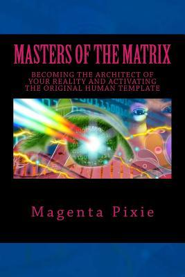 Masters of the Matrix