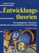 Entwicklungstheorien : psychologische Theorien der menschlichen Entwicklung