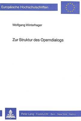 Zur Struktur des Operndialogs