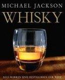 Whisky. Alle Marken und Destillerien der Welt