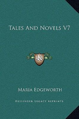 Tales and Novels V7
