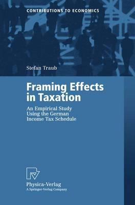 Framing Effects in Taxation