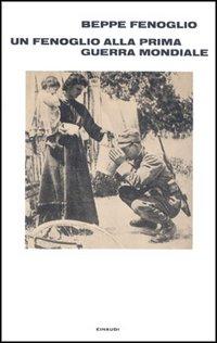 Un Fenoglio alla prima guerra mondiale