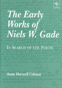 The early works of Niels W. Gade