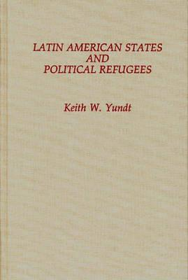 Latin American States and Political Refugees