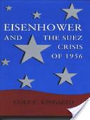 Eisenhower and the Suez Crisis of 1956