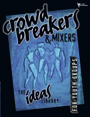 Crowd Breakers & Mix...