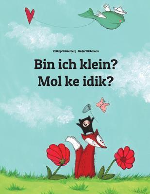 Bin Ich Klein? / Mol Ke Idik?