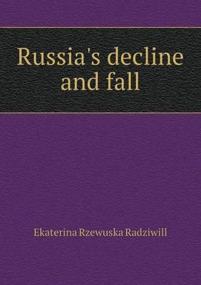 Russia's Decline and Fall
