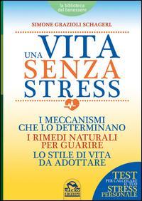 Una vita senza stres...