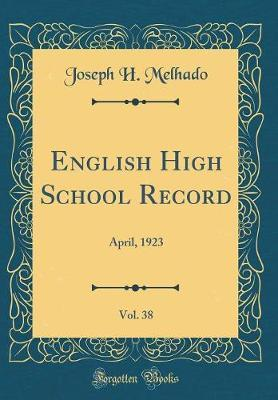 English High School Record, Vol. 38