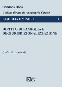 Diritto di famiglia e degiurisdizionalizzazione