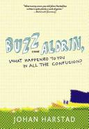 Buzz Aldrin, What Ha...