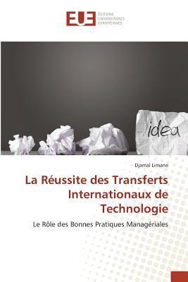 La Reussite des Transferts Internationaux de Technologie