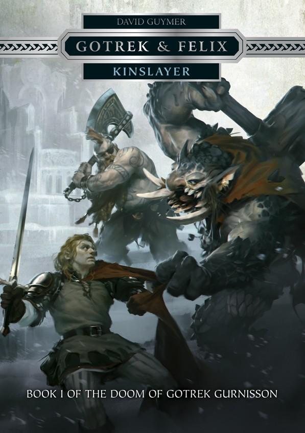 Gotrek & Felix: Kinslayer
