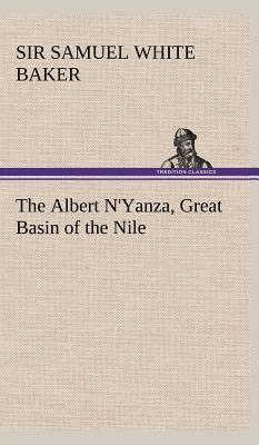 The Albert N'Yanza, Great Basin of the Nile